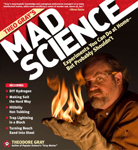 Mad Science with Theodore Gray