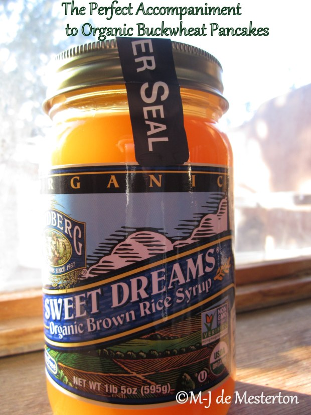 Brown Rice Syrup, the Perfect Thing with Organic Buckwheat Pancakes, and Macrobiotically Correct